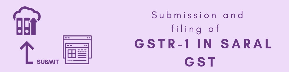 Submission and filing of GSTR 1 (1)