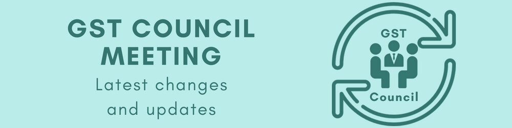Latest GST changes - 26th GST council meeting