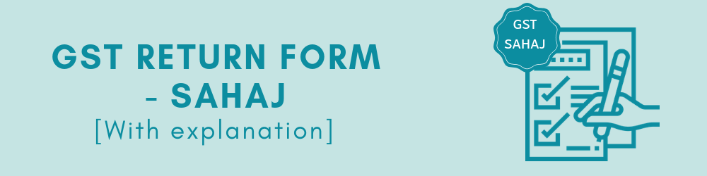 GST Sahaj return form - Form RET-2