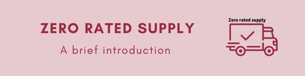 Zero Rated Supply in GST